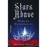 Stars Above: Contos das Crônicas Lunares