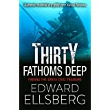 Thirty Fathoms Deep