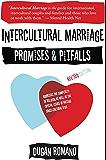 Intercultural Marriage: Promises and Pitfalls