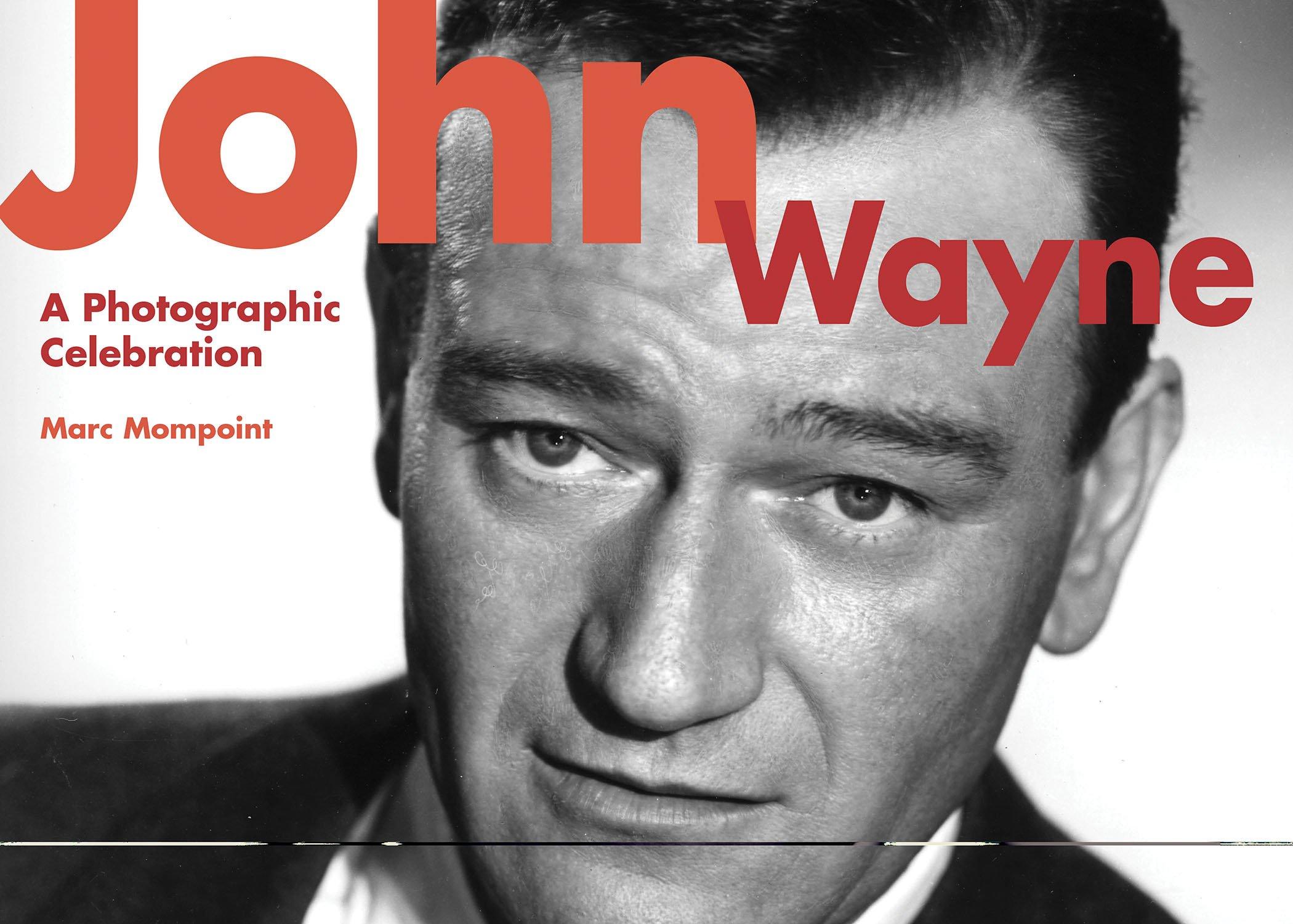 John Wayne: A Photographic Celebration pdf