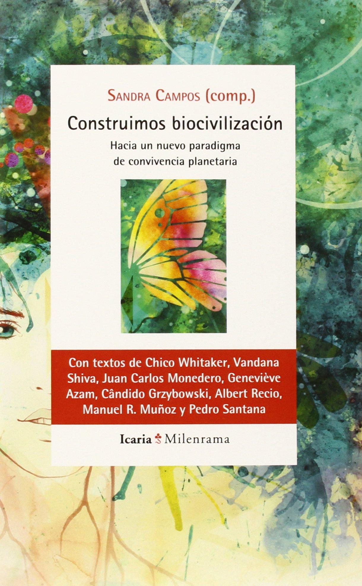 CONSTRUIMOS BIOCIVILIZACION: Sandra Campos: 9788498886467 ...