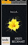 The Drazen World: Hold (Kindle Worlds Novella)