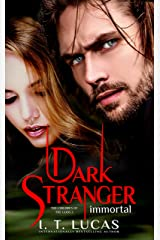 Dark Stranger Immortal (The Children Of The Gods Paranormal Romance Book 3) Kindle Edition
