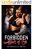 The Forbidden Affairs Of Eva:: What would you do if your one night stand turned out to be your boss?