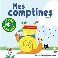 Mes Comptines (Tome 1) : 6 Images à Regarder, 6 Comptines à Écouter (Livre Sonore)