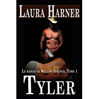 Tyler (Le Ranch de Willow Springs t. 1) (French Edition) book cover