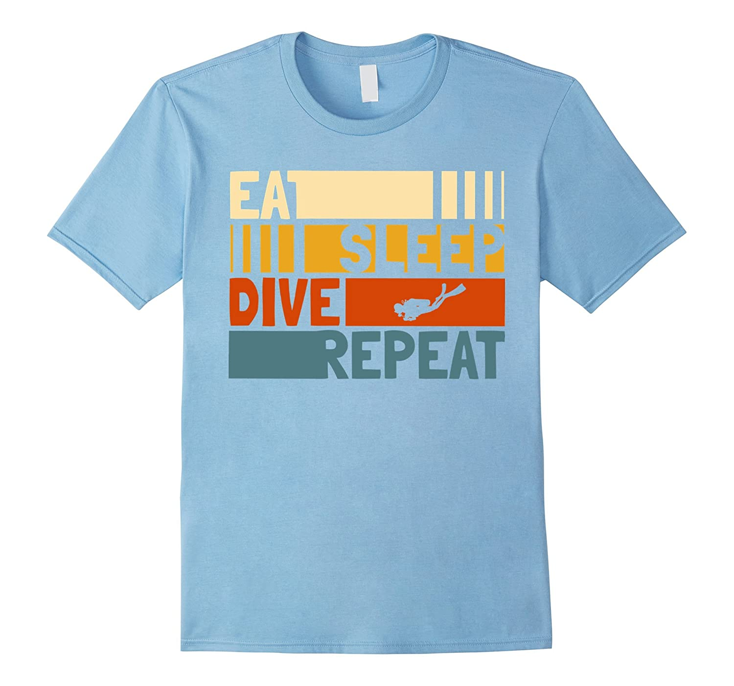 9aa5df27 Eat Sleep Dive Repeat T-Shirt Funny Retro Vintage Dive Gift-TH ...