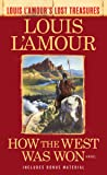 How the West Was Won: A Novel (Louis L'Amour's Lost Treasures)