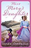 Miss Mary's Daughter (English Edition)