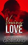 Vowing Love: The Steeles 8 (Steele Ridge Book 12)