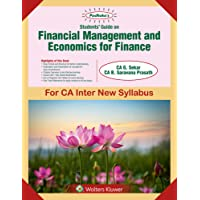Padhuka's Students Guide on Financial Management and Economics for Finance: for CA Inter New Syllabus