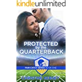Protected by the Quarterback (Fair Catch Book 1)