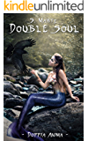 Double soul (Doppia Anima Vol. 1)