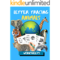 Letter Tracing Animals Worksheets: ABC Practis Pages For Kindergarten - Preschoolers Ages 3-6 Education Book book cover
