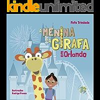 A Menina e a Girafa: em Orlando
