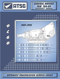 Atsg gm 700r4 4l60 techtran transmission rebuild manual atsg thm 700 r4 4l60 1987 1993 techtran manual publicscrutiny Image collections