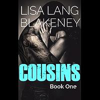 Cousins: An Alpha Bad Boy Romance (Book 1) (English Edition)