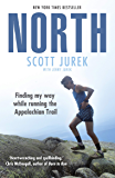 North: Finding My Way While Running the Appalachian Trail (English Edition)