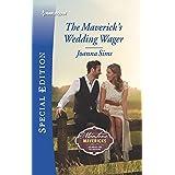 The Maverick's Wedding Wager (Montana Mavericks: Six Brides for Six Brothers Book 2713)