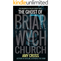 The Ghost of Briarwych Church (The Briarwych Trilogy Book 3)