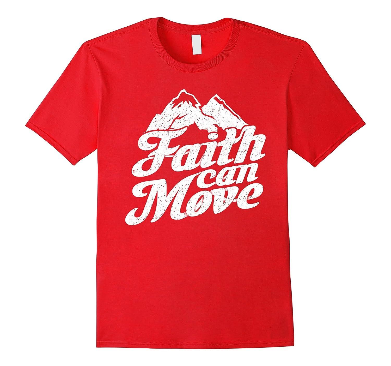 Faith Can Move Mountains Christian Bible T-Shirt-PL