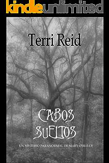 CABOS SUELTOS – UN MISTERIO PARANORMAL DE MARY OREILLY (Spanish Edition)