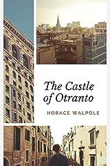 The Castle of Otranto Kindle Edition