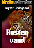 Rusten vand (Danish Edition)