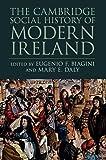 The Cambridge Social History of Modern Ireland
