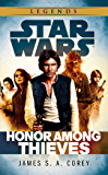 Star Wars: Empire and Rebellion: Honor Among Thieves (Star Wars: Empire & Rebellion)