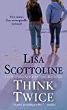 Think Twice (Rosato & Associates Book 11)