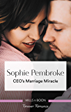 Ceo's Marriage Miracle (The Cattaneos' Christmas Miracles Book 3)