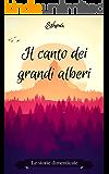 Il canto dei grandi alberi (Le storie dimenticate Vol. 2)
