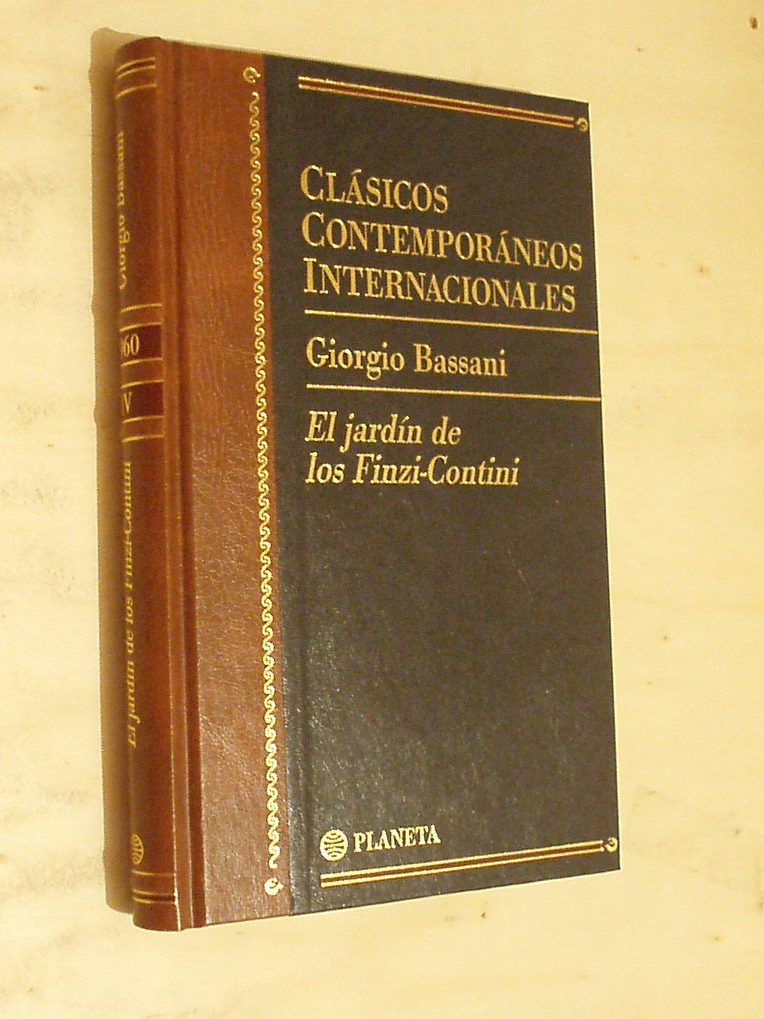 El jardín de los Finzi Contini: Amazon.es: Bassani, Giorgio: Libros