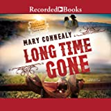 Long Time Gone: The Cimarron Legacy, Book 2