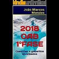 Exame da OAB 1a fase - 2018: Questões + gabaritos atualizados