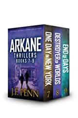ARKANE Thriller Boxset 3: One Day in New York, Destroyer of Worlds, End of Days Kindle Edition