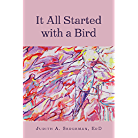 It All Started with a Bird (English Edition)