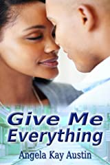 Give Me Everything Kindle Edition