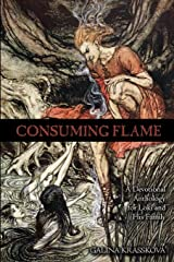 Consuming Flame: A Devotional Anthology for Loki and His Family Paperback