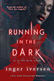 Running in the Dark: In the Dark