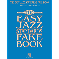 The Easy Jazz Standards Fake Book: 100 Songs in the Key of C book cover