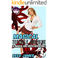 Magical Tentacle Surprise: (A Magical Girl Erotic Adventure) (Magical Girl Chronicles Book 4) (English Edition)