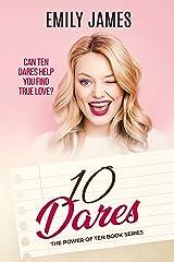 Ten Dares: A fun and sexy romantic comedy novel (The Power of Ten Book 2) Kindle Edition