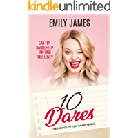 Ten Dares: A fun and sexy romantic comedy novel (The Power of Ten Book 2)