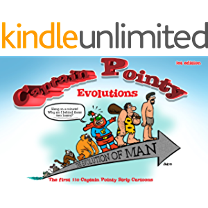 Captain Pointy: Evolution: 110 Captain Pointy cartoon strips