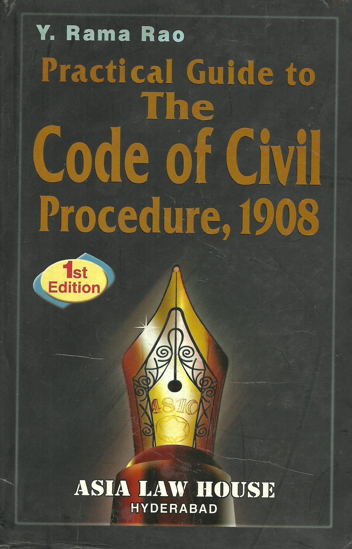 Read Online Practical Guide to The Code of Civil Procedure, 1908 PDF