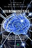Neuromarketing: O efeito da ancoragem do contexto e o papel dos neurotransmissores na mente dos consumidores