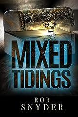 Mixed Tidings Kindle Edition