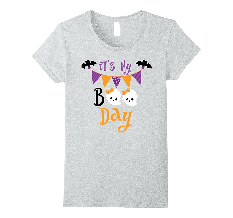 Funny Its My Boo Day Halloween Birthday Shirt Girls Women FL